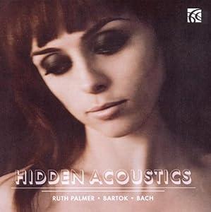 Bartk Sonata Bach Partita No2 For Solo Violin - Hidden Acoustics from Nimbus Alliance