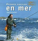 echange, troc Jean Arrachart - Pêches faciles en mer