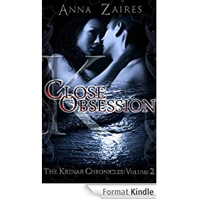 Close Obsession (The Krinar Chronicles: Volume 2) (English Edition)