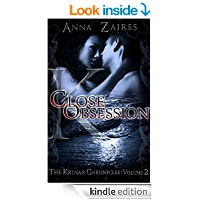 Close Obsession (The Krinar Chronicles: Volume 2)