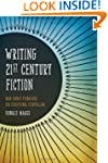 Writing 21st Century Fiction: High Im...
