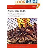 Auldearn 1645: The Marquis of Montrose's Scottish campaign