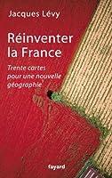 R�inventer la France (Documents)