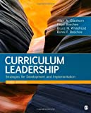 Curriculum Leadership: Strategies for Development and Implementation [Hardcover] [2011] Third Edition Ed. Allan A. Glatthorn, Floyd A. Boschee, Bruce M. Whitehead, Bonni F. Boschee