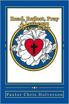 Lutheran Book Of Prayer - Walmart.com |Lutheran Invocation