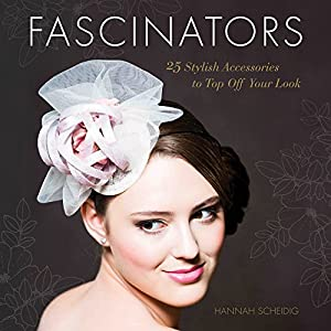 Fascinators: 25 Stylish Accessories to Top Off Your Look