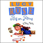 Lucy Rose: Big on Plans | Katy Kelly