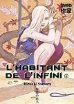 HABITANT DE L'INFINI (L') T.06