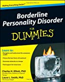 Charles H. Elliott Borderline Personality Disorder For Dummies