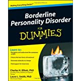 Borderline Personality Disorder For Dummies ~ Charles H. Elliott