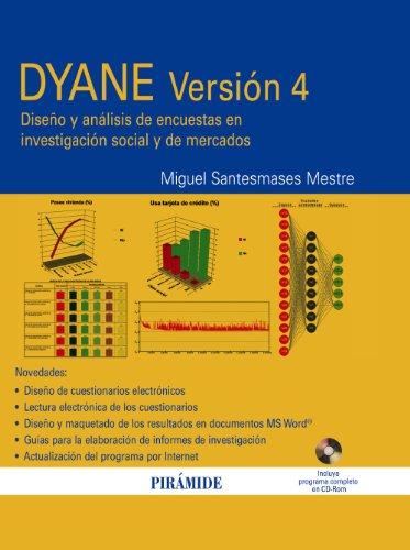 DYANE Versión 4 / DYANE Version 4: Diseño y análisis de encuestas en investigación social y de mercados / Desig