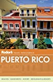 Fodors Puerto Rico (Full-color Travel Guide)