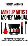Makeup Artist Money Manual