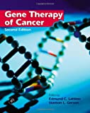 img - for Gene Therapy of Cancer, Second Edition: Translational Approaches from Preclinical Studies to Clinical Implementation book / textbook / text book