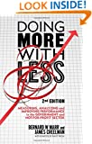 Doing More with Less 2nd edition: Measuring, Analyzing and Improving Performance in the Not-For-Profit and Government Sectors
