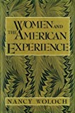 Women and the American Experience (0394535154) by Nancy Woloch