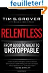 Relentless: From Good to Great to Uns...