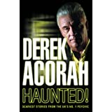 Haunted: Scariest stories from the UK's no. 1 psychicby Derek Acorah