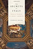 img - for The Secrets of Italy: People, Places, and Hidden Histories book / textbook / text book