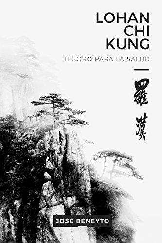 lohan-chi-kung-tesoro-para-la-salud-el-trabajo-interno-del-choy-lee-fut-spanish-edition