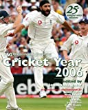 Cricket Year 2006 (Cheltenham and Gloucester)
