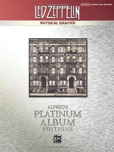 Led Zeppelin -- Physical Graffiti Platinum Guitar: Authentic Guitar Tab (Alfred'S Platinum Album Editions) By Staff, Alfred Publishing (2012) Sheet Music