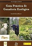 Guía práctica de ganadería ecológica editado por Editorial agricola espaÑola, s.a.