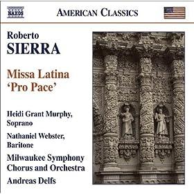 "Sierra, R.: Missa Latina, ""Pro Pace"""