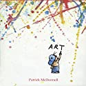 Art Audiobook by Patrick McDonnell Narrated by Bobby McFerrin