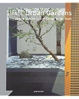 Petits Jardins Urbains : Edition trilingue français-anglais-allemand
