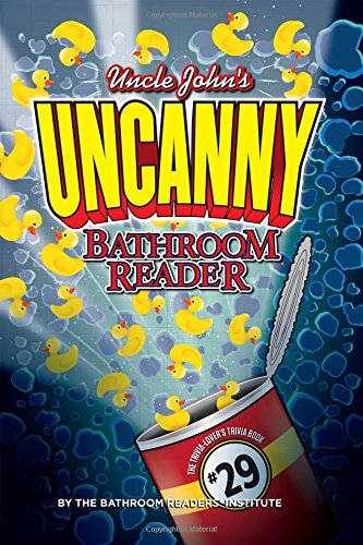 uncle-johns-uncanny-29th-bathroom-reader-uncle-johns-bathroom-reader