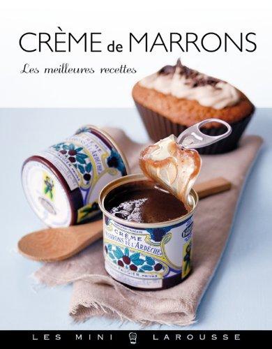 Crème de marrons (Les Mini Larousse - Cuisine)
