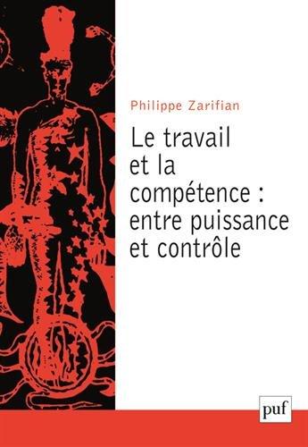 Le travail et la competence philippe zarifian puf 1 le - Competence cuisine collective ...