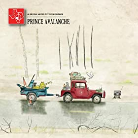 Prince Avalanche: An Original Motion Picture Soundtrack