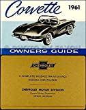 img - for STEP-BY-STEP 1961 CHEVY CORVETTE FACTORY OWNERS OPERATING & INSTRUCTION MANUAL - USERS GUIDE with PROTECTIVE ENVELOPE. INCLUDES: Convertible, Hardtop, Coupe. 61 CHEVROLET book / textbook / text book