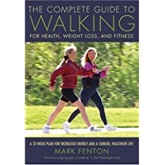 The Complete Guide to Walking, New and Revised
