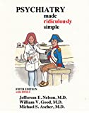 img - for Psychiatry Made Ridiculously Simple (Medmaster Ridiculously Simple) book / textbook / text book