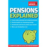 "Pensions Explained: A Complete Guide to Saving for Your Retirement (Which?) (""Which?"" Essential Guides)by Jonquil Lowe"