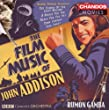 The Film Music Of John Addison by Chandos