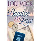 Bamboo and Laceby Lori Wick