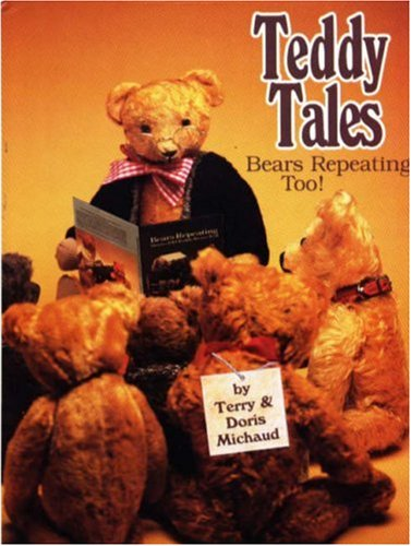 Teddy Tales -- Bears Repeating, Too! (Bears Repeating compare prices)