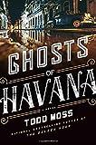 img - for Ghosts of Havana (A Judd Ryker Novel) book / textbook / text book