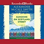 Sunshine on Scotland Street: A 44 Scotland Street Novel, Book 8 (       UNABRIDGED) by Alexander McCall Smith Narrated by Robert Ian Mackenzie