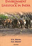 Environment and Livestock in India (8173045631) by Mishra, S.N.