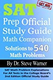img - for SAT Prep Official Study Guide Math Companion: SAT Math Problem Explanations For All Tests in the College Board's 2nd Edition Official Study Guide by Steve Warner (2013-06-14) book / textbook / text book