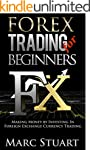 Forex Trading for Beginners: Making M...