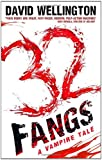 32 Fangs: Number 5 in series (Laura Caxton Vampire)