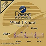 What I Know [Accompaniment/Performance Track] (Daywind Soundtracks Contemporary)