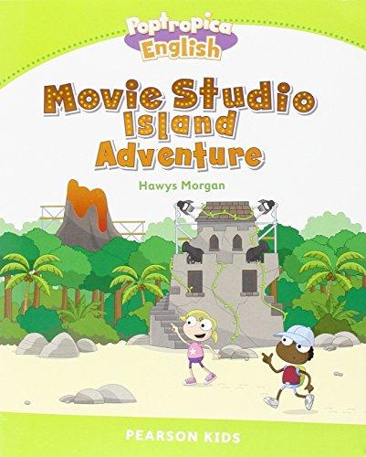 Level 4: Poptropica English Movie Studio Island Adventure (Pearson English Kids Readers)