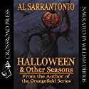 Halloween and Other Seasons (       UNABRIDGED) by Al Sarrantonio Narrated by William Dufris
